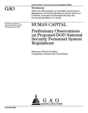 Primary view of object titled 'Human Capital: Preliminary Observations on Proposed DOD National Security Personnel System Regulations'.