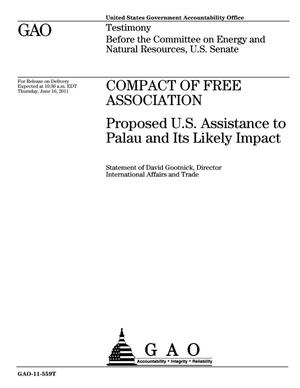 Primary view of object titled 'Compact of Free Association: Proposed U.S. Assistance to Palau and Its Likely Impact'.