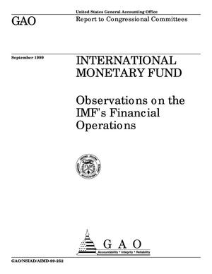 Primary view of object titled 'International Monetary Fund: Observations on the IMF's Financial Operations'.