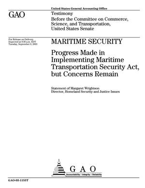 Primary view of object titled 'Maritime Security: Progress Made in Implementing Maritime Transportation Security Act, but Concerns Remain'.