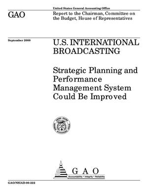 Primary view of object titled 'U.S. International Broadcasting: Strategic Planning and Performance Management System Could Be Improved'.