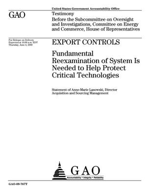 Primary view of object titled 'Export Controls: Fundamental Reexamination of System Is Needed to Help Protect Critical Technologies'.
