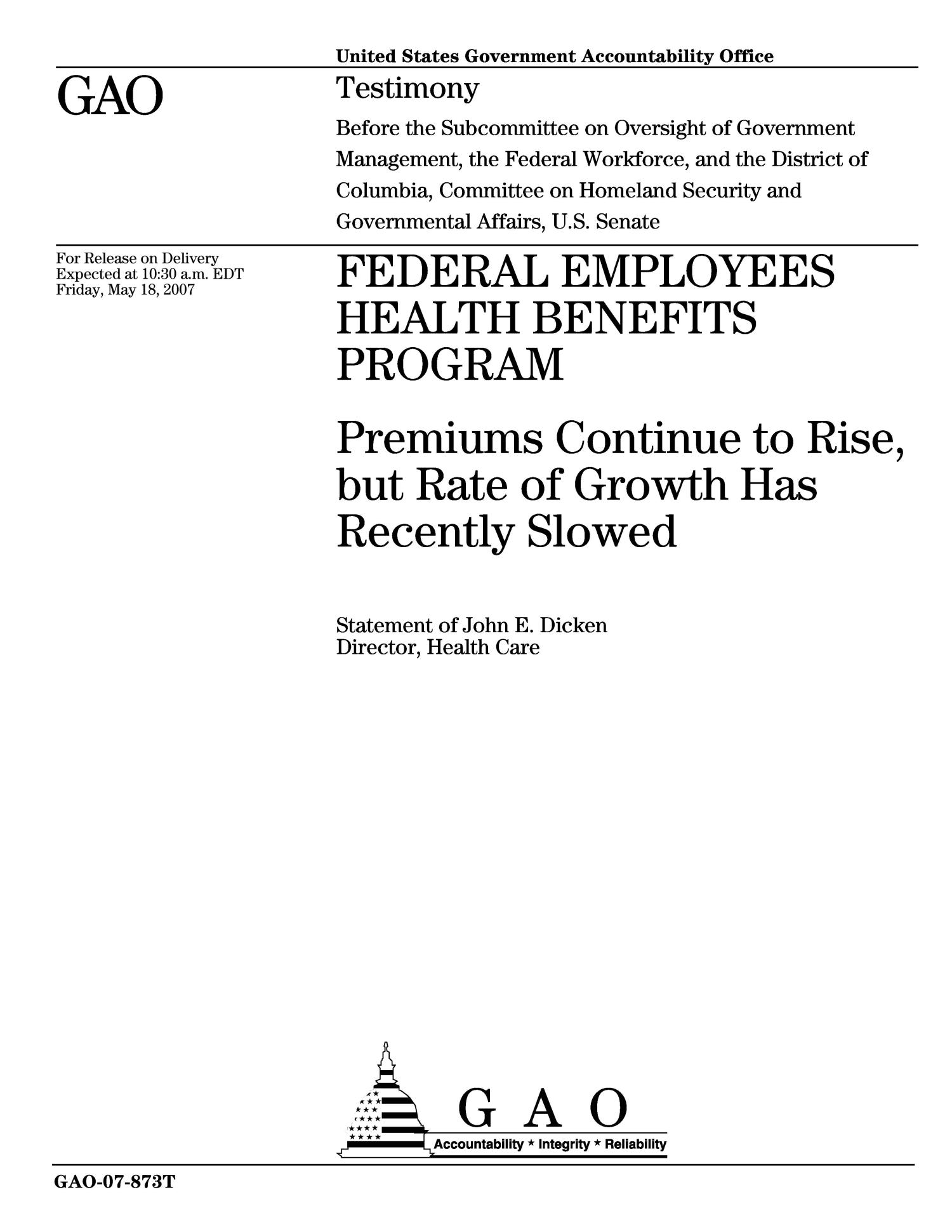 Federal Employees Health Benefits Program: Premiums Continue to Rise, but Rate of Growth Has Recently Slowed                                                                                                      [Sequence #]: 1 of 15