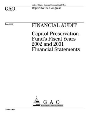 Primary view of object titled 'Financial Audit: Capitol Preservation Fund's Fiscal Years 2002 and 2001 Financial Statements'.