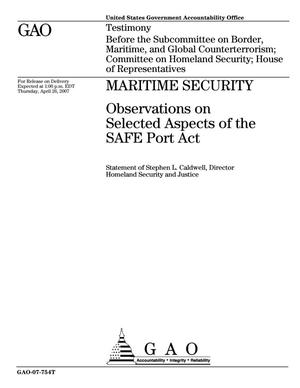 Primary view of object titled 'Maritime Security: Observations on Selected Aspects of the SAFE Port Act'.