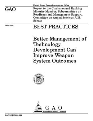 Primary view of object titled 'Best Practices: Better Management of Technology Development Can Improve Weapon System Outcomes'.