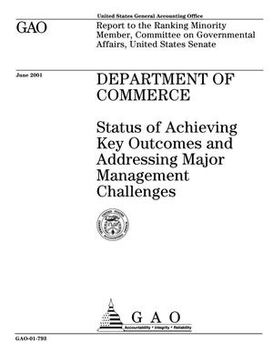 Primary view of object titled 'Department of Commerce: Status of Achieving Key Outcomes and Addressing Major Management Challenges'.
