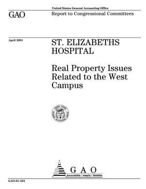 Primary view of object titled 'St. Elizabeths Hospital: Real Property Issues Related to the West Campus'.