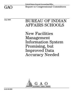 Primary view of object titled 'Bureau of Indian Affairs Schools: New Facilities Management Information System Promising, but Improved Data Accuracy Needed'.