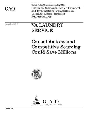 Primary view of object titled 'VA Laundry Service: Consolidations and Competitive Sourcing Could Save Millions'.