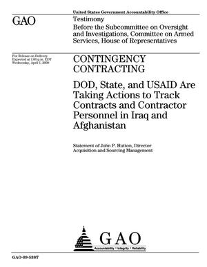 Primary view of object titled 'Contingency Contracting: DOD, State, and USAID Are Taking Actions to Track Contracts and Contractor Personnel in Iraq and Afghanistan'.