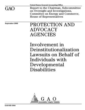 Primary view of object titled 'Protection and Advocacy Agencies: Involvement in Deinstitutionalization Lawsuits on Behalf of Individuals with Developmental Disabilities'.