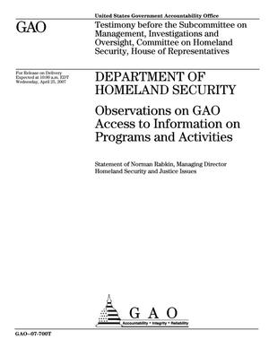 Primary view of object titled 'Department of Homeland Security: Observations on GAO Access to Information on Programs and Activities'.