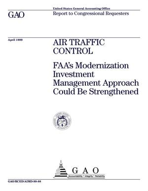 Primary view of object titled 'Air Traffic Control: FAA's Modernization Investment Management Approach Could Be Strengthened'.