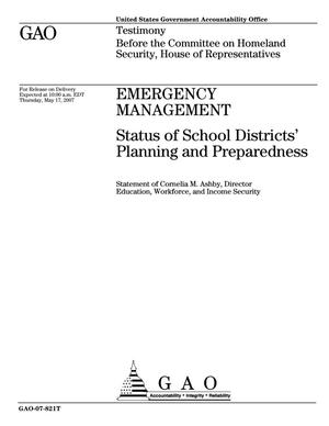 Primary view of object titled 'Emergency Management: Status of School Districts' Planning and Preparedness'.