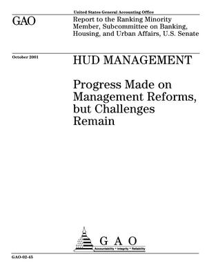 Primary view of object titled 'HUD Management: Progress Made on Management Reforms, but Challenges Remain'.
