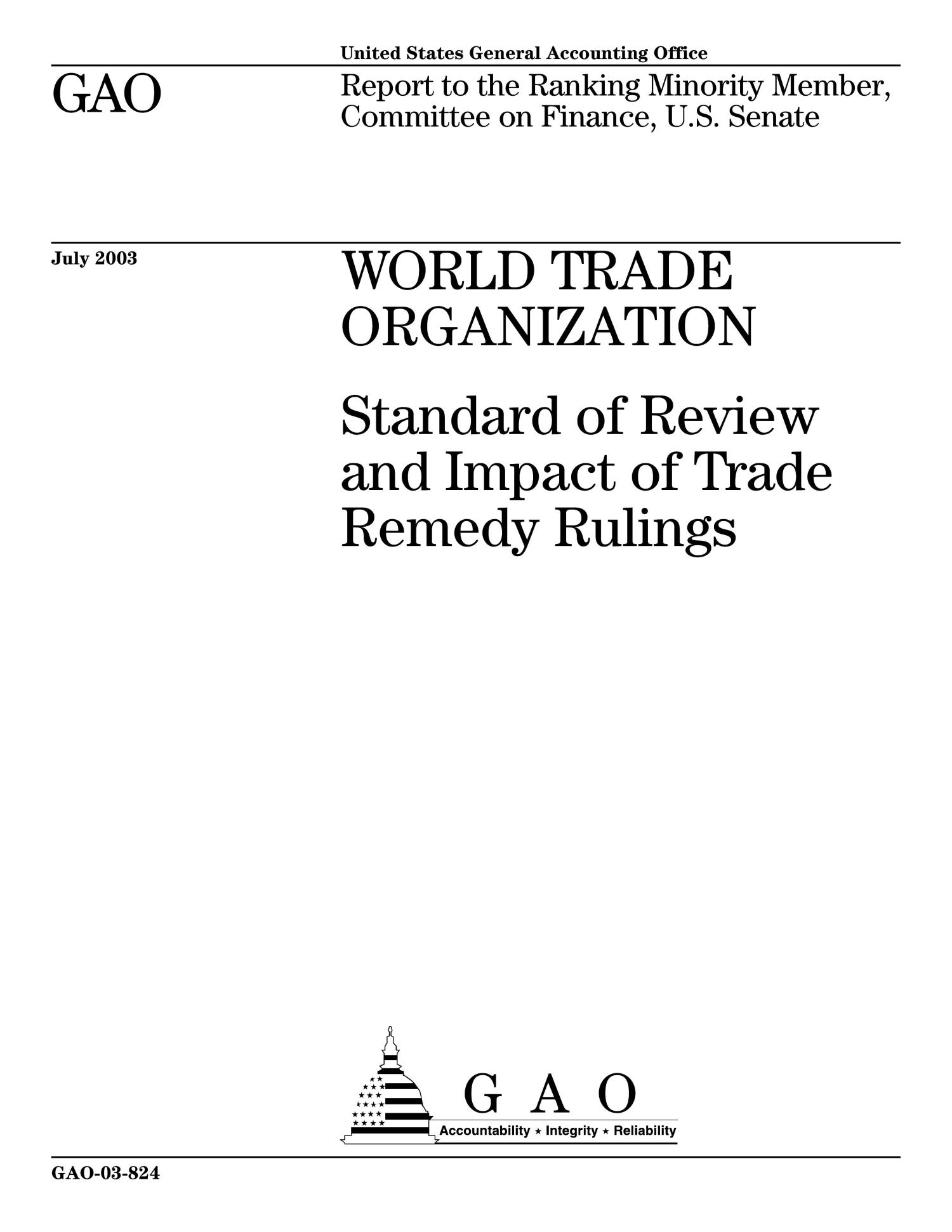 World Trade Organization: Standard of Review and Impact of Trade Remedy Rulings                                                                                                      [Sequence #]: 1 of 128