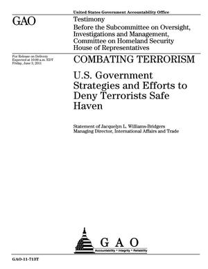 Primary view of object titled 'Combating Terrorism: U.S. Government Strategies and Efforts to Deny Terrorists Safe Haven'.