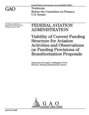 Primary view of object titled 'Federal Aviation Administration: Viability of Current Funding Structure for Aviation Activities and Observations on Funding Provisions of Reauthorization Proposals'.