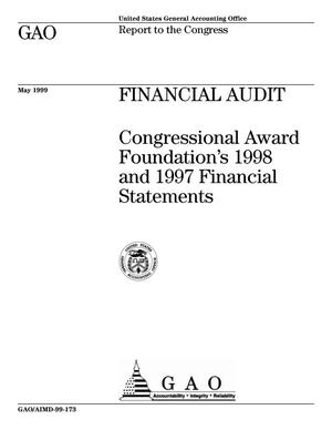 Primary view of object titled 'Financial Audit: Congressional Award Foundation's 1998 and 1997 Financial Statements'.