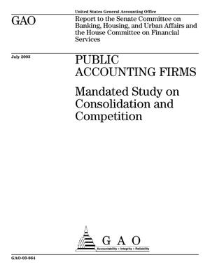 Primary view of object titled 'Public Accounting Firms: Mandated Study on Consolidation and Competition'.