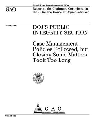 Primary view of object titled 'DOJ's Public Integrity Section: Case Management Policies Followed, but Closing Some Matters Took Too Long'.