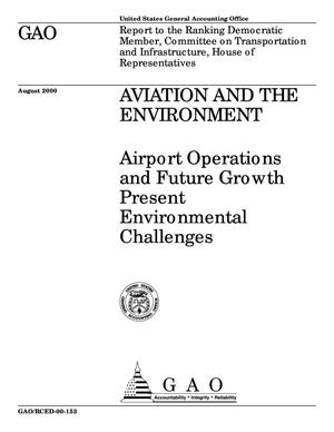 Primary view of object titled 'Aviation and the Environment: Airport Operations and Future Growth Present Environmental Challenges'.