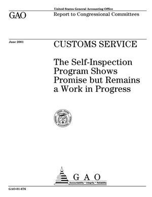 Primary view of object titled 'Customs Service: The Self-Inspection Program Shows Promise but Remains a Work in Progress'.