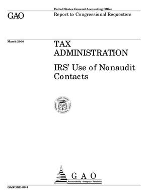 Primary view of object titled 'Tax Administration: IRS' Use of Nonaudit Contacts'.