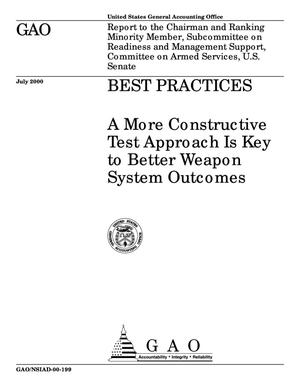 Primary view of object titled 'Best Practices: A More Constructive Test Approach Is Key to Better Weapon System Outcomes'.