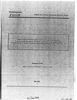 Primary view of object titled 'Credit Program Reconciliation and Technical Amendments To Accounting Standards for Direct Loans and Loan Guarantees In Statements of Federal Financial Accounting Standards No.2 and No.18'.