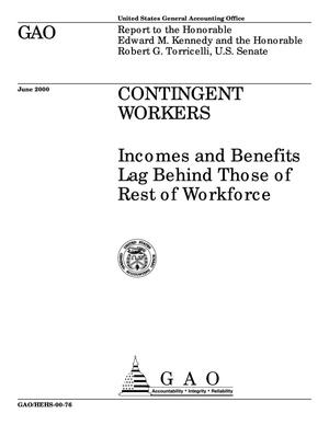 Primary view of object titled 'Contingent Workers: Incomes and Benefits Lag Behind Those of Rest of Workforce'.
