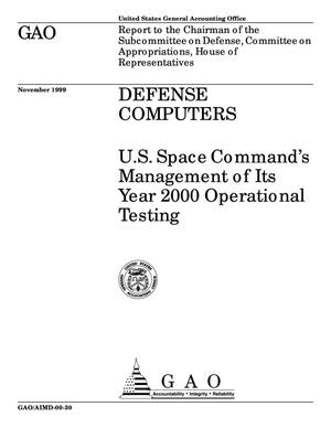 Primary view of object titled 'Defense Computers: U.S. Space Command's Management of Its Year 2000 Operational Testing'.