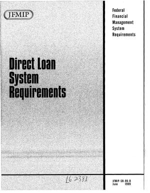 Primary view of object titled 'Direct Loan System Requirements'.