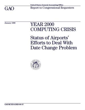 Primary view of object titled 'Year 2000 Computing Crisis: Status of Airports' Efforts to Deal with Date Change Problem'.