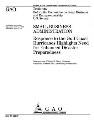 Primary view of object titled 'Small Business Administration: Response to the Gulf Coast Hurricanes Highlights Need for Enhanced Disaster Preparedness'.