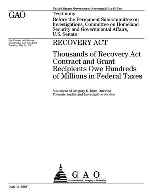 Primary view of object titled 'Recovery Act: Thousands of Recovery Act Contract and Grant Recipients Owe Hundreds of Millions in Federal Taxes'.