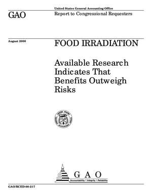 Primary view of object titled 'Food Irradiation: Available Research Indicates That Benefits Outweigh Risks'.