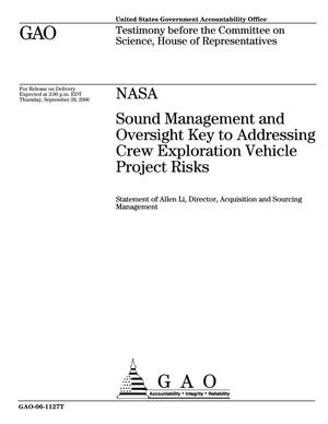 Primary view of object titled 'NASA: Sound Management and Oversight Key to Addressing Crew Exploration Vehicle Project Risks'.
