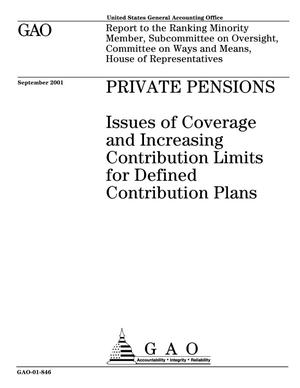 Primary view of object titled 'Private Pensions: Issues of Coverage and Increasing Contribution Limits for Defined Contribution Plans'.