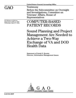 Primary view of object titled 'Computer-Based Patient Records: Sound Planning and Project Management Are Needed to Achieve a Two-Way Exchange of VA and DOD Health Data'.