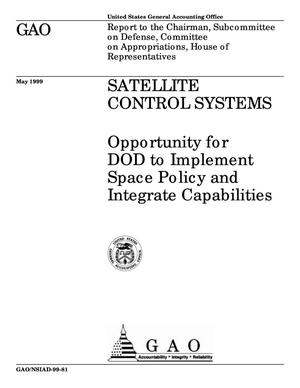 Primary view of object titled 'Satellite Control Systems: Opportunity for DOD to Implement Space Policy and Integrate Capabilities'.