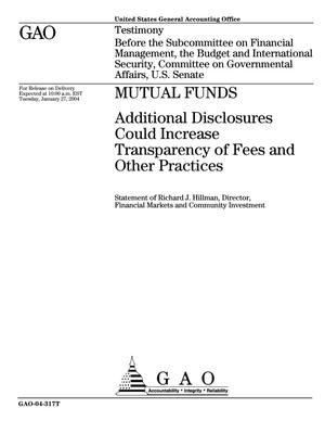 Primary view of object titled 'Mutual Funds: Additional Disclosures Could Increase Transparency of Fees and Other Practices'.