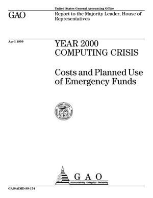 Primary view of object titled 'Year 2000 Computing Crisis: Costs and Planned Use of Emergency Funds'.