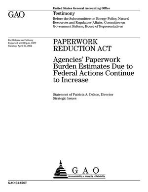 Primary view of object titled 'Paperwork Reduction Act: Agencies report Slight Decreases in Burden Estimates and Violations'.