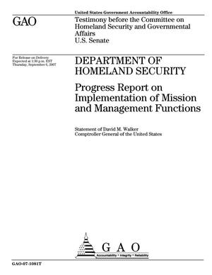 Primary view of object titled 'Department of Homeland Security: Progress Report on Implementation of Mission and Management Functions'.
