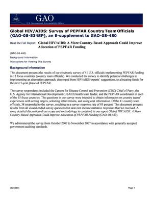 Primary view of object titled 'Global HIV/AIDS: Survey of PEPFAR Country Team Officials (GAO-08-534SP), an E-supplement to GAO-08-480'.