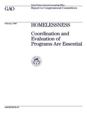 Primary view of object titled 'Homelessness: Coordination and Evaluation of Programs Are Essential'.
