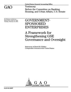 Primary view of object titled 'Government-Sponsored Enterprises: A Framework for Strengthening GSE Governance and Oversight'.