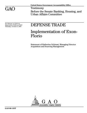 Primary view of object titled 'Defense Trade: Implementation of Exon-Florio'.